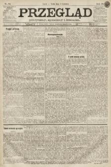 Przegląd polityczny, społeczny i literacki. 1891, nr85