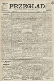Przegląd polityczny, społeczny i literacki. 1891, nr86