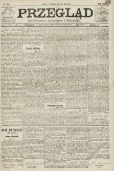 Przegląd polityczny, społeczny i literacki. 1891, nr96