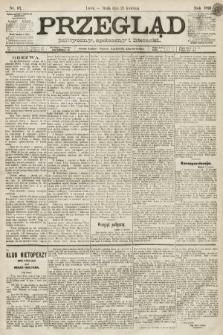 Przegląd polityczny, społeczny i literacki. 1891, nr97