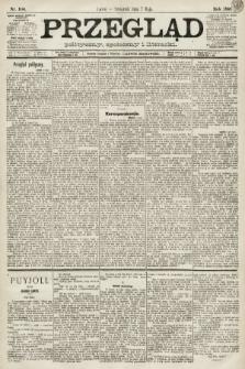 Przegląd polityczny, społeczny i literacki. 1891, nr104
