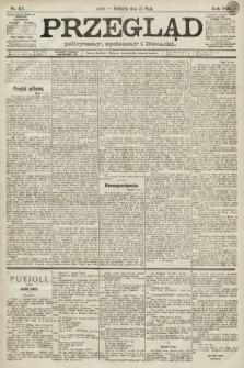 Przegląd polityczny, społeczny i literacki. 1891, nr117