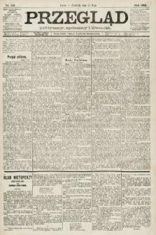 Przegląd polityczny, społeczny i literacki. 1891, nr122