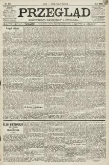 Przegląd polityczny, społeczny i literacki. 1891, nr127