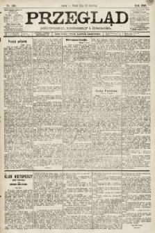 Przegląd polityczny, społeczny i literacki. 1891, nr130