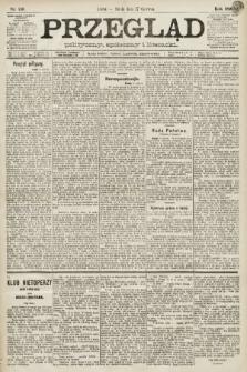 Przegląd polityczny, społeczny i literacki. 1891, nr136