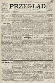 Przegląd polityczny, społeczny i literacki. 1891, nr138