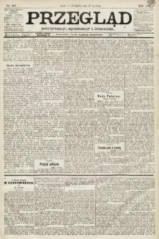 Przegląd polityczny, społeczny i literacki. 1891, nr146