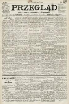 Przegląd polityczny, społeczny i literacki. 1891, nr151