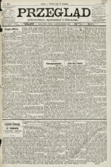 Przegląd polityczny, społeczny i literacki. 1891, nr182