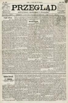 Przegląd polityczny, społeczny i literacki. 1891, nr183