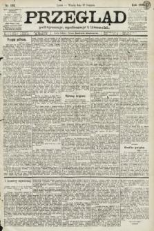 Przegląd polityczny, społeczny i literacki. 1891, nr193