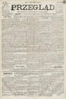 Przegląd polityczny, społeczny i literacki. 1891, nr213