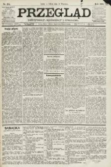 Przegląd polityczny, społeczny i literacki. 1891, nr214