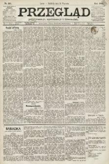 Przegląd polityczny, społeczny i literacki. 1891, nr215