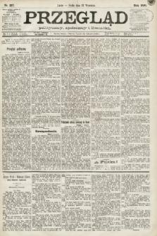 Przegląd polityczny, społeczny i literacki. 1891, nr217