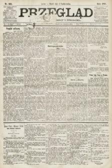 Przegląd polityczny, społeczny i literacki. 1891, nr224