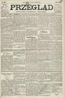 Przegląd polityczny, społeczny i literacki. 1891, nr227