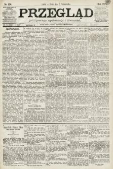 Przegląd polityczny, społeczny i literacki. 1891, nr228
