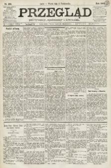 Przegląd polityczny, społeczny i literacki. 1891, nr233