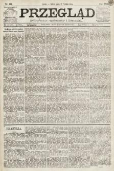 Przegląd polityczny, społeczny i literacki. 1891, nr237