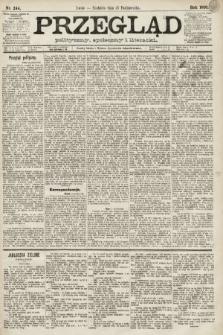 Przegląd polityczny, społeczny i literacki. 1891, nr244