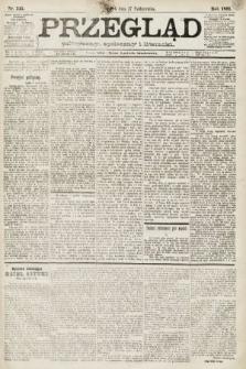 Przegląd polityczny, społeczny i literacki. 1891, nr245