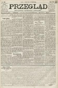 Przegląd polityczny, społeczny i literacki. 1891, nr246