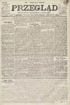 Przegląd polityczny, społeczny i literacki. 1891, nr247
