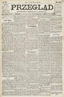 Przegląd polityczny, społeczny i literacki. 1891, nr270