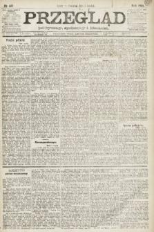 Przegląd polityczny, społeczny i literacki. 1891, nr277