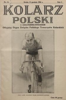 Kolarz Polski z Dodatkiem Łyżwiarskim : oficjalny organ Związku Polskiego Towarzystw Kolarskich. 1926, nr 14