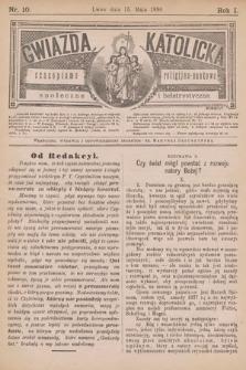 Gwiazda Katolicka : czasopismo religijno-naukowe, społeczne i beletrystyczne. 1890, nr 10