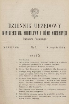 Dziennik Urzędowy Ministerstwa Rolnictwa i Dóbr Koronnych Państwa Polskiego. 1918, nr1
