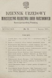 Dziennik Urzędowy Ministerstwa Rolnictwa i Dóbr Państwowych Państwa Polskiego. 1919, nr13