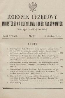 Dziennik Urzędowy Ministerstwa Rolnictwa i Dóbr Państwowych Państwa Polskiego. 1919, nr21