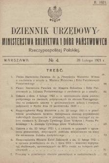 Dziennik Urzędowy Ministerstwa Rolnictwa i Dóbr Państwowych Państwa Polskiego. 1921, nr4