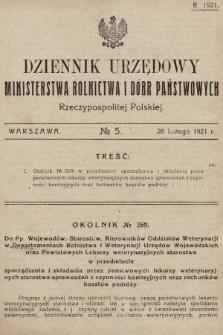 Dziennik Urzędowy Ministerstwa Rolnictwa i Dóbr Państwowych Państwa Polskiego. 1921, nr5
