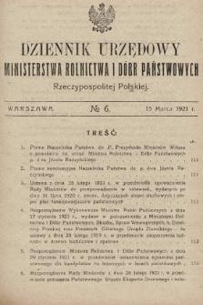 Dziennik Urzędowy Ministerstwa Rolnictwa i Dóbr Państwowych Państwa Polskiego. 1921, nr6