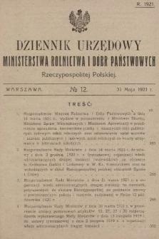 Dziennik Urzędowy Ministerstwa Rolnictwa i Dóbr Państwowych Państwa Polskiego. 1921, nr12