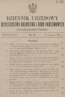 Dziennik Urzędowy Ministerstwa Rolnictwa i Dóbr Państwowych Państwa Polskiego. 1921, nr21