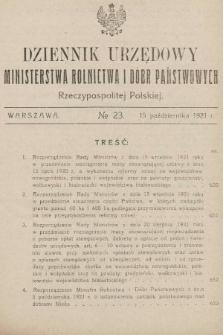 Dziennik Urzędowy Ministerstwa Rolnictwa i Dóbr Państwowych Państwa Polskiego. 1921, nr23