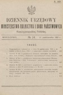 Dziennik Urzędowy Ministerstwa Rolnictwa i Dóbr Państwowych Państwa Polskiego. 1921, nr24