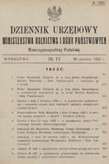 Dziennik Urzędowy Ministerstwa Rolnictwa i Dóbr Państwowych Państwa Polskiego. 1922, nr11