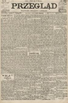 Przegląd polityczny, społeczny i literacki. 1894, nr84