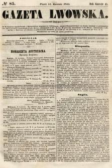 Gazeta Lwowska. 1855, nr85