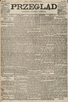 Przegląd polityczny, społeczny i literacki. 1896, nr143
