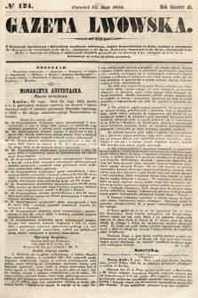 Gazeta Lwowska. 1855, nr124