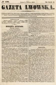 Gazeta Lwowska. 1855, nr126