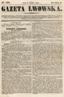Gazeta Lwowska. 1855, nr130